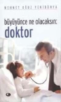 Büyüyünce Ne Olacaksın : Doktor