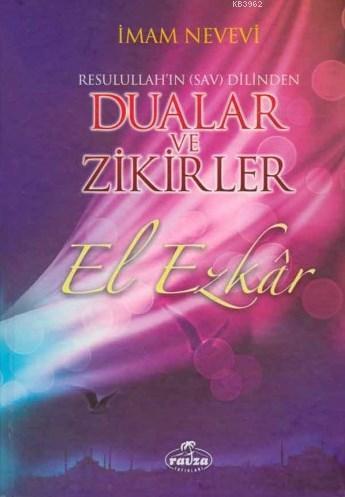 El Ezkar Resulullah'ın Dilinden Dualar ve Zikirler (Ciltli) (2 Hm.)