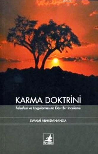 Karma Doktrini; Felsefi ve Uygulamasına Dair Bir İnceleme