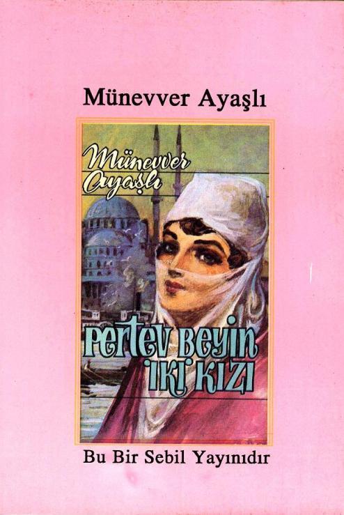 Pertev Bey'in İki Kızı