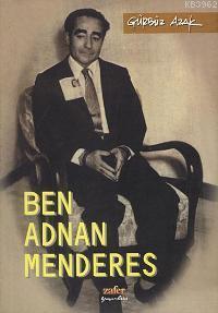 Ben Adnan Menderes