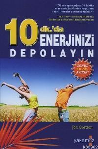 10 Dk.´da Enerjinizi Depolayın
