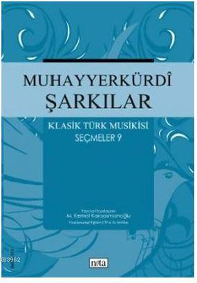 Muhayyerkürdi Şarkılar Klasik Türk Musikisi Seçmeler 9
