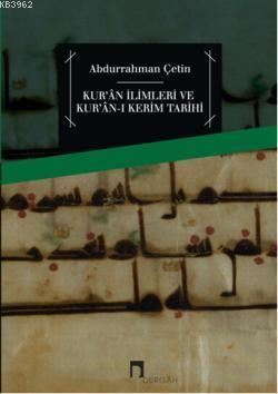 Kuran İlimleri ve Kuran-ı Kerim Tarihi