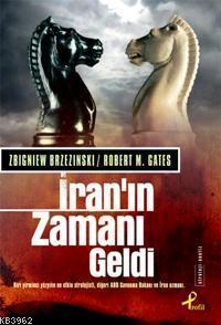 İran'ın Zamanı Geldi