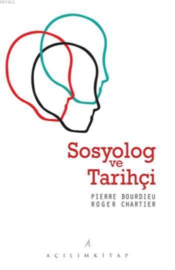 Sosyolog ve Tarihçi