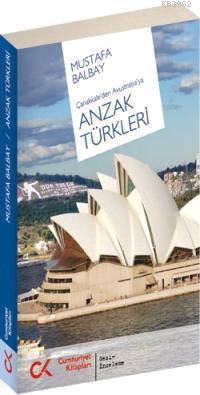 Çanakkale'den Avustralya'ya Anzak Türkleri