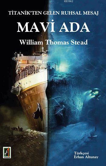 Titanik'ten Gelen Ruhsal Mesaj - Mavi Ada