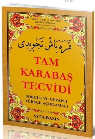 Tam Karabaş Tecvidi (Ayfa-046, Türkçeli); Sorulu - Cevaplı Türkçe Açıklamalı