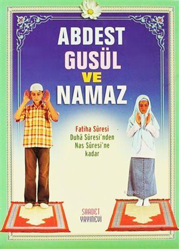Abdest, Gusül ve Namaz (Çanta Boy); Fatiha Suresi, Duha Suresi'nden Nas Suresi'ne Kadar