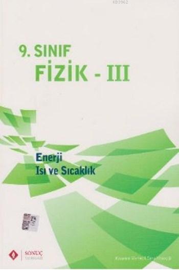 9.Sınıf Fizik III; Enerji Isı ve Sıcaklık