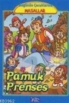 Pamuk Prenses - Bugünün Çocuklarına Masallar