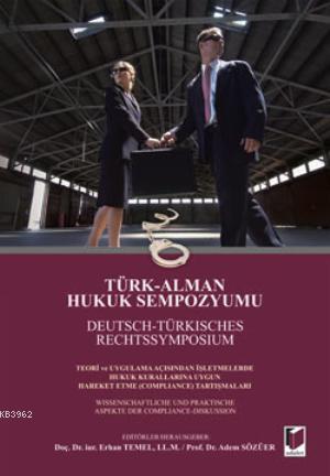 Türk Alman Hukuk Sempozyumu (Cilti)