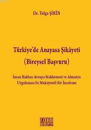 Türkiye'de Anayasa Şikayeti; Bireysel Başvuru
