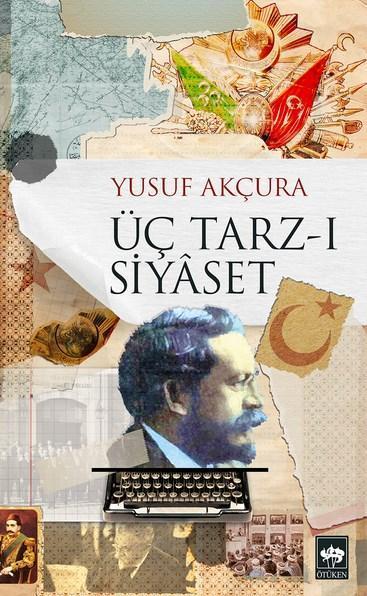 Üç Tarz-ı Siyâset