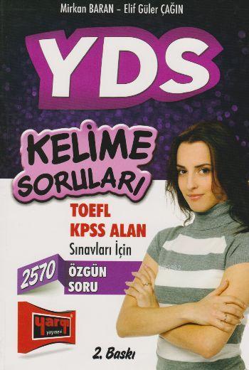 YDS Kelime Soruları TOEFL KPSS Alan Sınavları İçin
