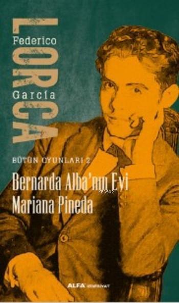 Bernarda Alba'nın Evi Mariana Pineda; Bütün Oyunları 2