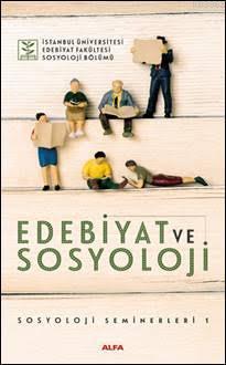 Edebiyat ve Sosyoloji; Sosyoloji Seminerleri 1