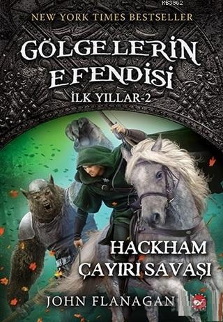 Gölgelerin Efendisi - İlk Yıllar 2; Hackham Çayırı Savaşı