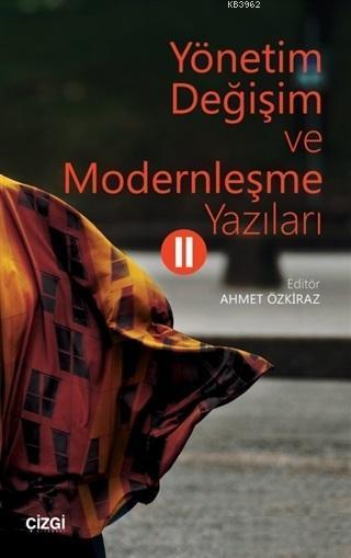 Yönetim Değişim ve Modernleşme Yazıları 2