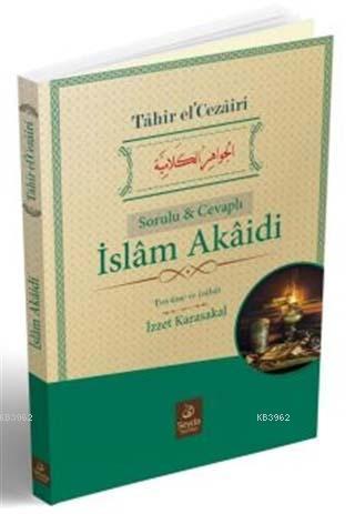 İslam Akaidi (Sorulu ve Cevaplı)
