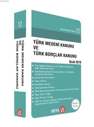 Türk Medeni Kanunu ve Türk Borçlar Kanunu; Ocak 2019