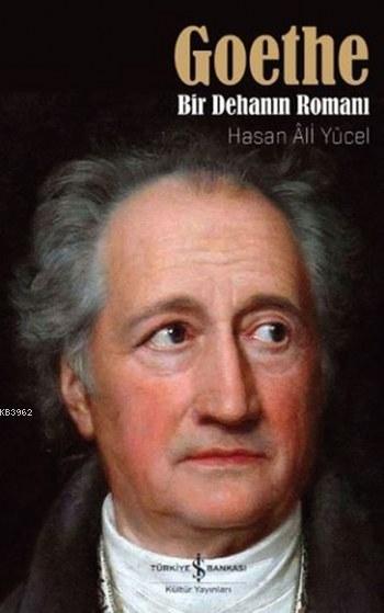 Goethe; Bir Dehanın Romanı