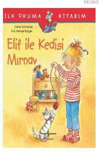 Elif ile Kedisi Mırnav; İlk Okuma Kitabım