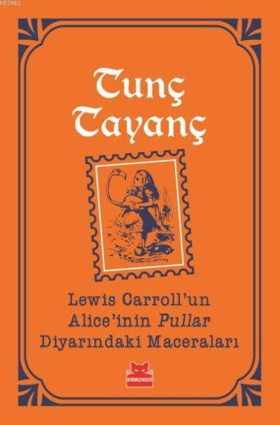 Lewis Carrollun Aliceinin Pullar Diyarındaki Maceraları