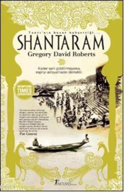 Shantaram; Tanrı'nın Huzur Bahşettiği