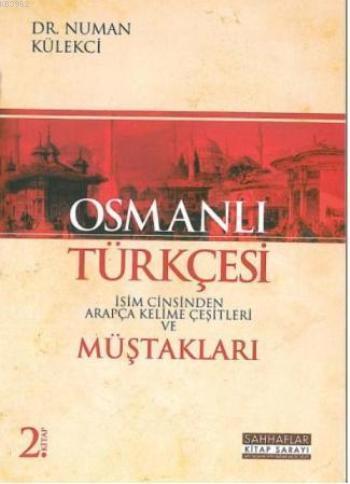Osmanlı Türkçesi Müştakları; İsim Cinsinden Arapça Kelime Çeşitleri