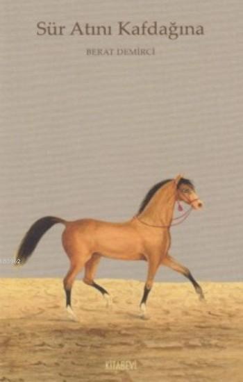 Sür Atını Kafdağına