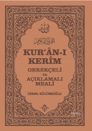 Kur'an-ı Kerim, Gerekçeli ve Açıklamalı Meali (Ciltli); Sahife Tutarlı, Med ve Kasırlı