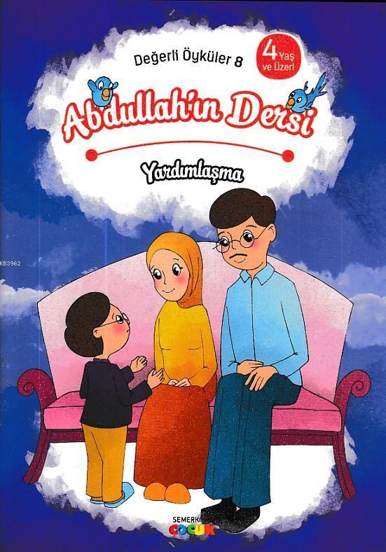 Abdullah'ın Dersi - Yardımlaşma Değerli Öyküler - 8