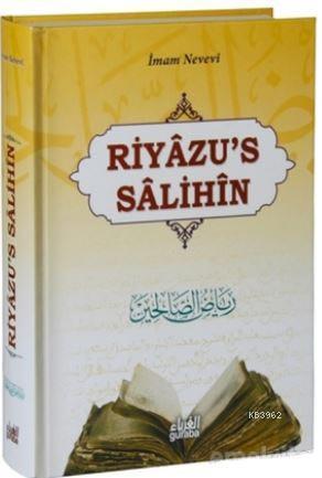 Riyazü's Salihin (Ciltli); Faydalar ve Dersler