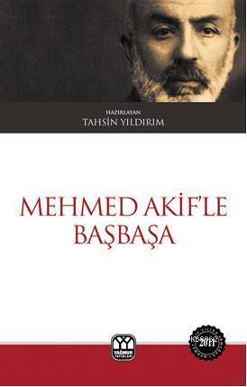 Mehmed Akif'le Başbaşa