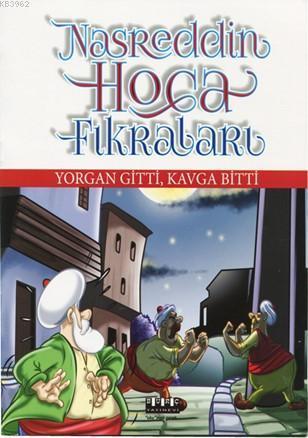 Nasrettin Hoca Fıkraları - Yorgan Gitti, Kavga Bitti
