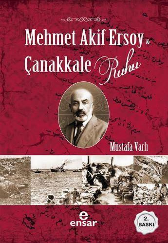 Mehmet Akif Ersoy ve Çanakkale Ruhu