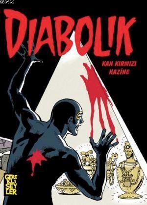 Diabolik 3 - Kan Kırmızı Hazine