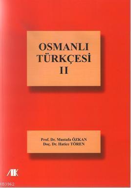 Osmanlı Türkçesi II