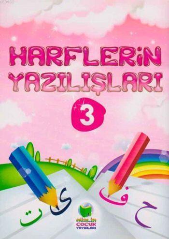 Harflerin Yazılışları; Harfleri Öğreniyorum 3