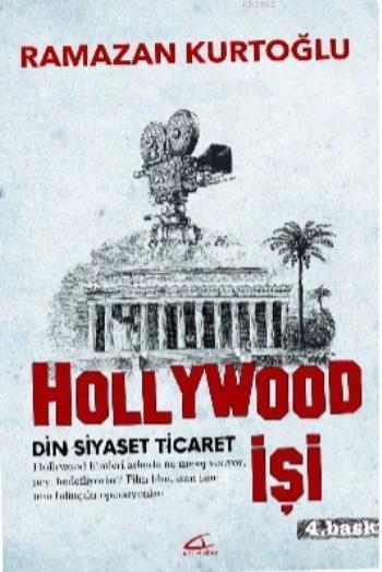 Hollywood İşi; Din - Siyaset - Ticaret