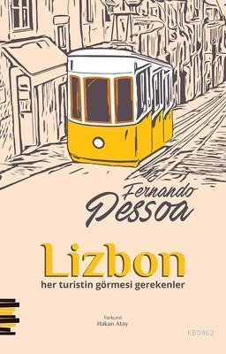 Lizbon; Her Turistin Görmesi Gerekenler