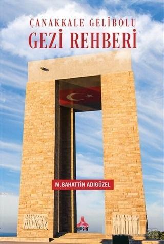 Çanakkale Gelibolu Gezi Rehberi