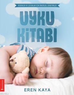 Uyku Kitabı; Bebekler ve Çocuklar için Öneriler, Deneyimler
