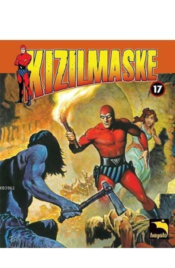 Kızıl Maske Cilt 17