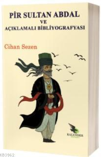 Pir Sultan Abdal ve Açıklamalı Bibliyografyası