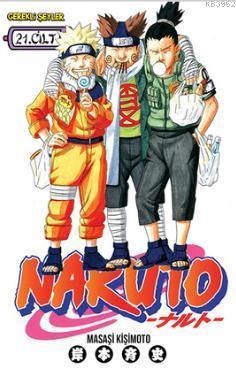 Naruto Cilt 21: Affetmeyeceğim