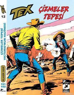 Tex Klasik Seri 12; Çizmeler Tepesi - Victorio'nun Hazinesi
