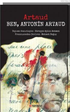 Ben, Antonin Artaud